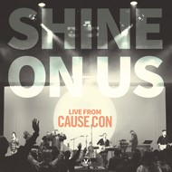 Shine On Us (Live From Cause Con) CD (CD- Audio)
