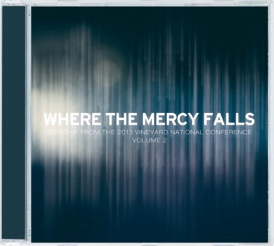 Where The Mercy Falls CD (CD- Audio)