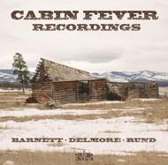 Cabin Fever Recordings CD (CD-Audio)