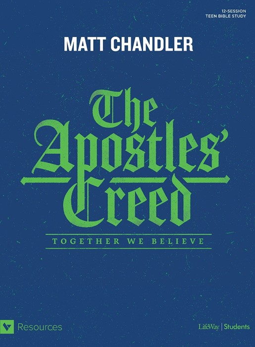 Apostle' Creed, The: Teen Bible Study (Paperback)