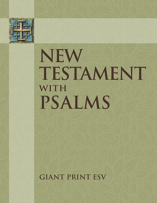 ESV New Testament With Psalms Giant Print (Paperback)