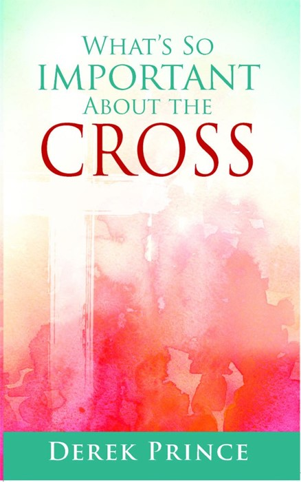 What's So Important About The Cross? (Paper Back)