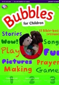 Bubbles For Children Jan-Mar 2018 (Paper Back)