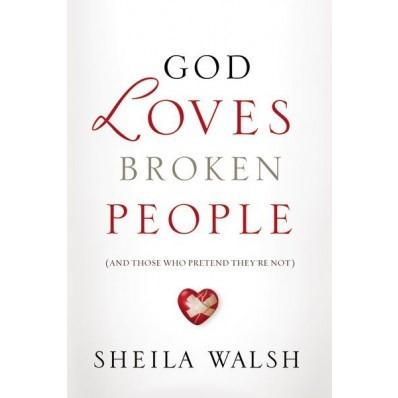 God Loves Broken People (Paper Back)