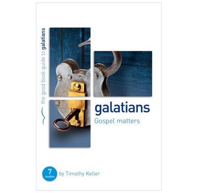 Galatians: Gospel Matters (Paper Back)