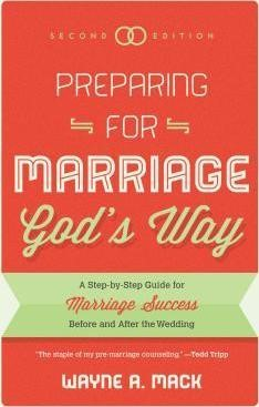 Preparing For Marriage God's Way (Second Edition) (Paper Back)
