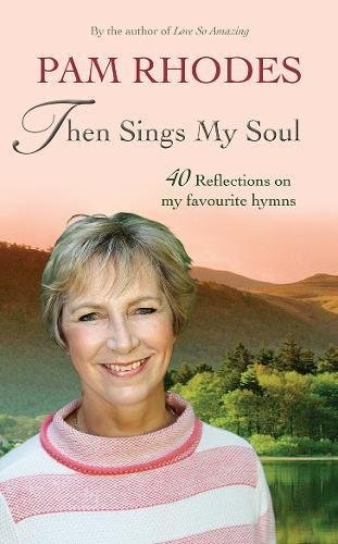 Then Sings My Soul (Hard Cover)