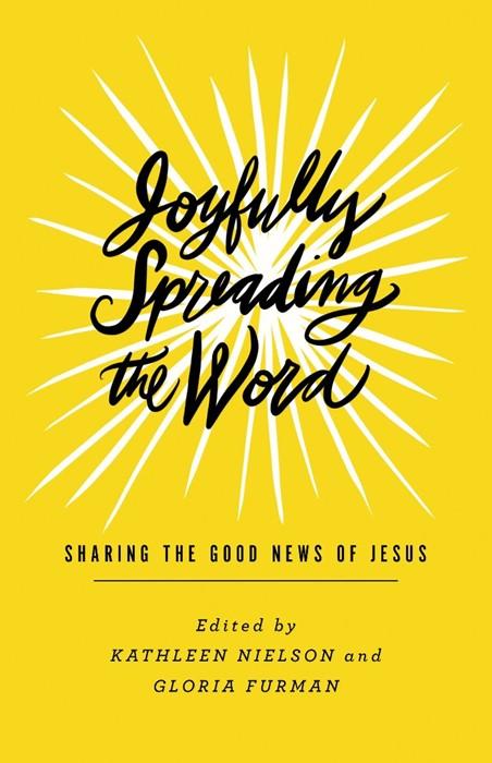 Joyfully Spreading the Word (Paperback)