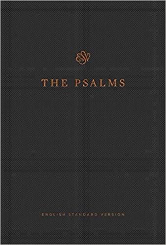 The Psalms, ESV (Press-grain Paperback) (Paper Back)