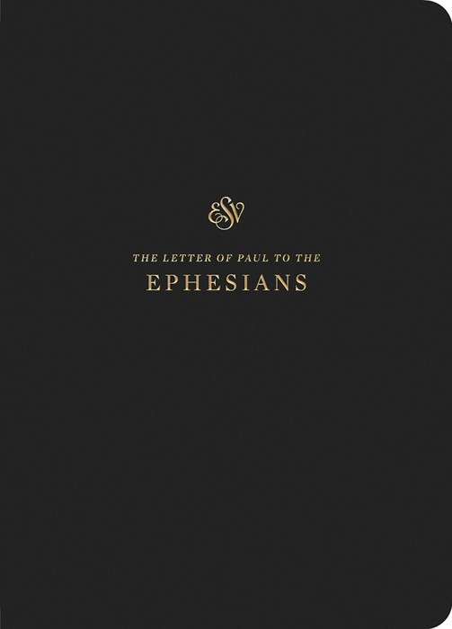 ESV Scripture Journal: Ephesians (Paperback)
