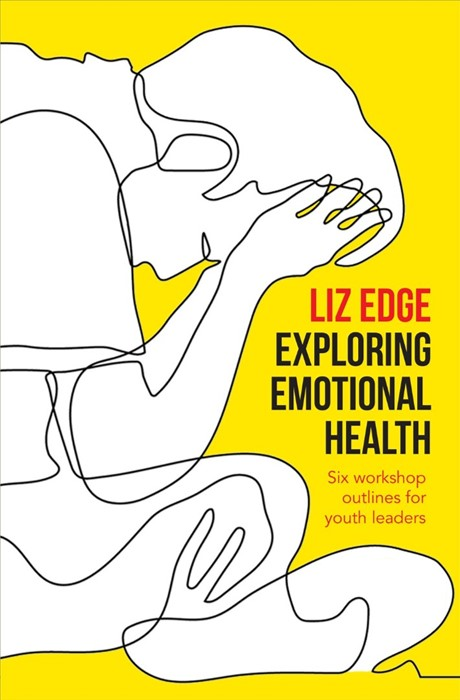 Exploring Emotional Health. (Paper Back)