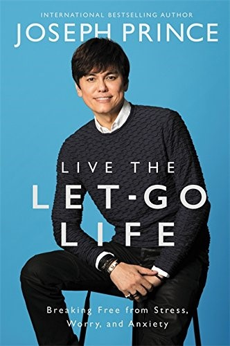 Live The Let-Go Life (Paperback)