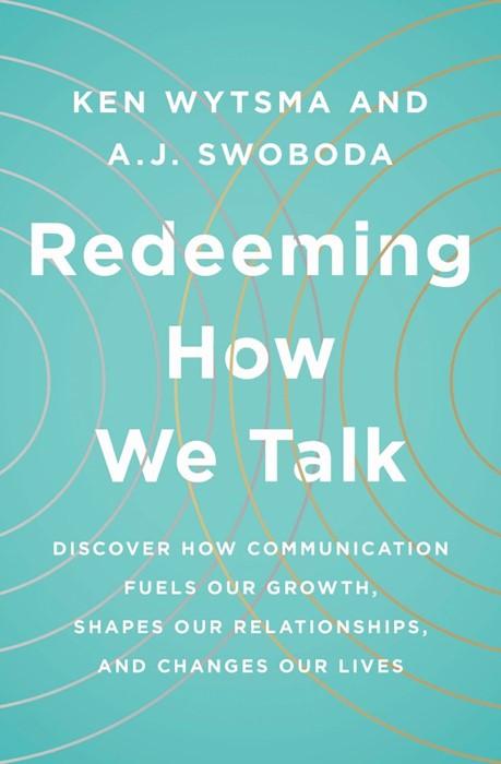 Redeeming How We Talk (Paperback)