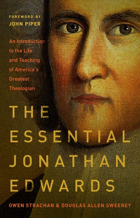 The Essential Jonathan Edwards (Paper Back)
