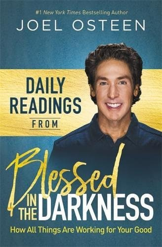 Daily Readings From Blessed In The Darkness (Hard Cover)