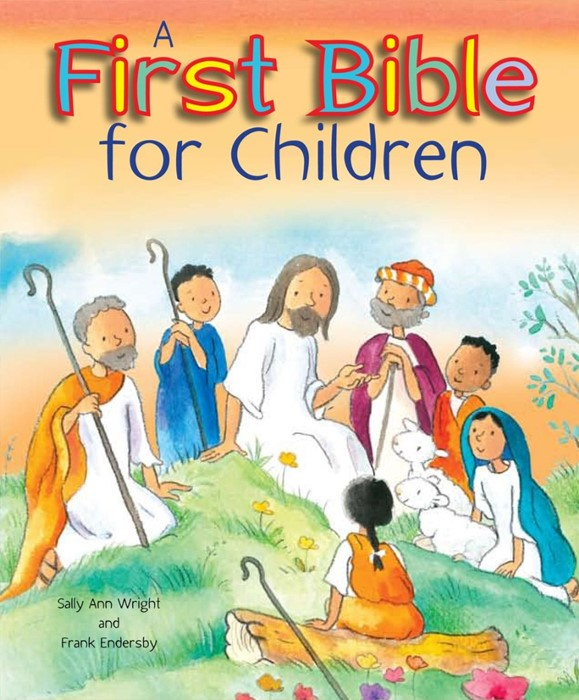 First Bible For Children, A
