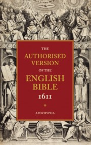 Authorised Version Of The English Bible: Apocrypha (Paperback)