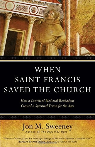 When Saint Francis Saved The Church (Hard Cover)