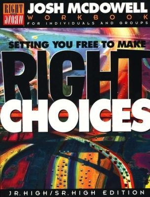 Setting You Free to Make Right Choices – Junior/Senior High (Paperback)