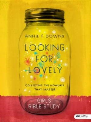 Looking for Lovely - Teen Girls' Bible Study (Paperback)