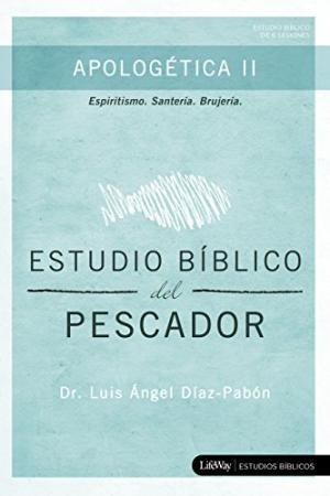 Estudio Bíblico del Pescador - Apologética II (Paperback)
