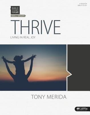 Bible Studies for Life: Thrive Bible Study Book (Paperback)