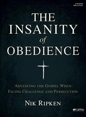 The Insanity of Obedience - Bible Study Book (Paperback)