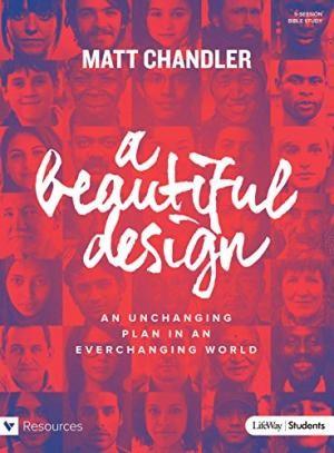 Beautiful Design Teen Bible Study Book, A (Paperback)