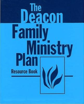 Deacon Family Ministry Plan - Resource Book (Loose-leaf)