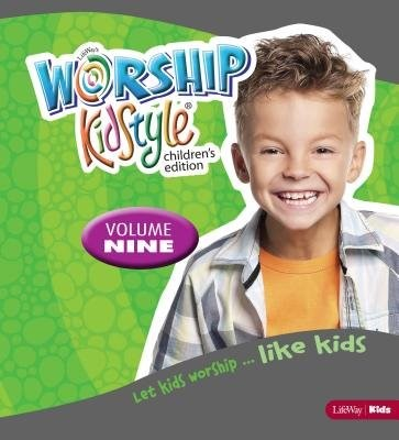 Worship KidStyle: Children's All-In-One Kit Volume 9 (Loose-leaf)