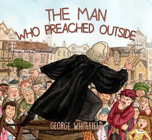 The Man Who Preached Outside (Board Book)