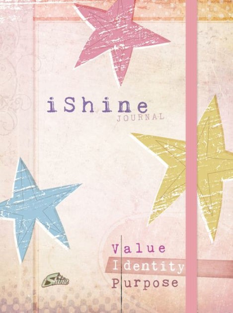 Journal: I Shine Value/Identity/Purpose (Elastic Band Book M (Hard Cover)