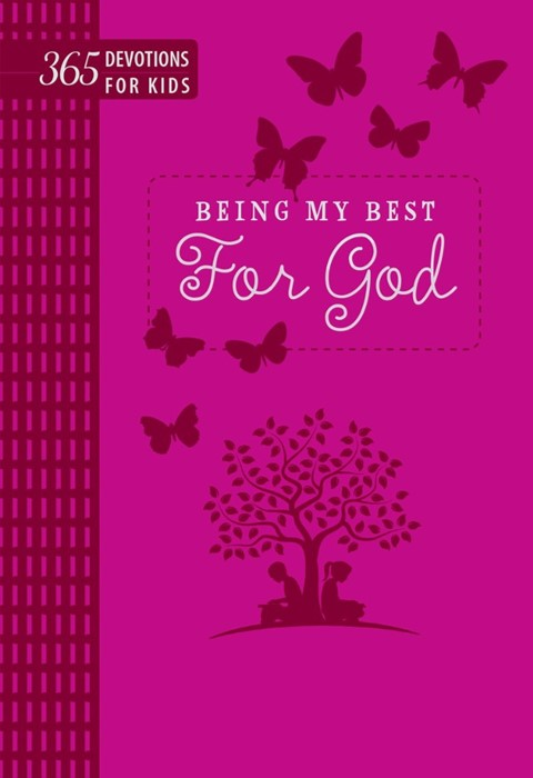 Being My Best for God: 365 Devotions for Kids (Pink) (Imitation Leather)