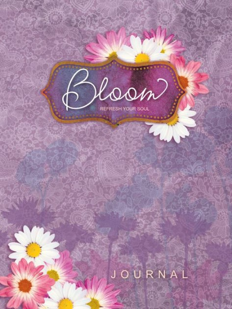 Journal: Bloom Journal (Hard Cover)