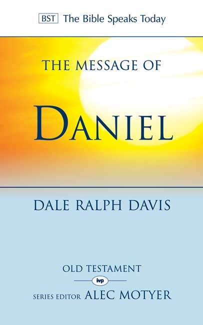 The BST Message of Daniel (Paperback)