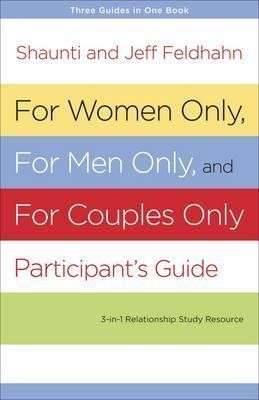 For Women Only and for Men Only Participant's Guide (Paperback)