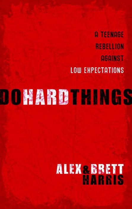 Do Hard Things (Paperback)