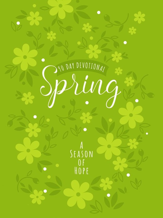 Spring: A Season of Hope 90-Day Devotional (Imitation Leather)