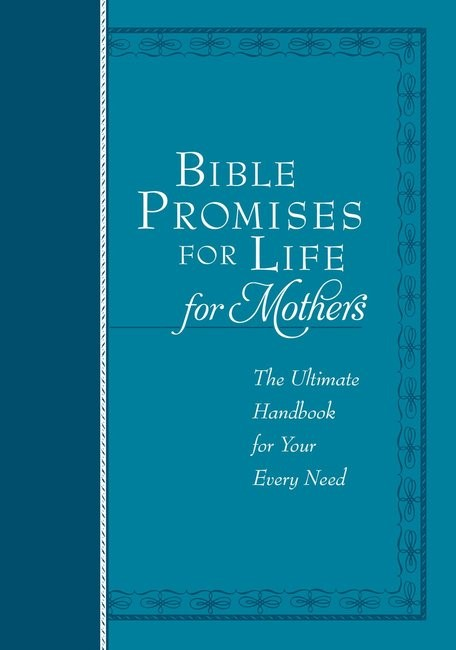 Bible Promises for Life For Mothers (Imitation Leather)