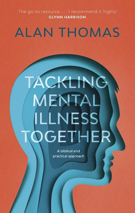 Tackling Mental Illness Together (Paperback)