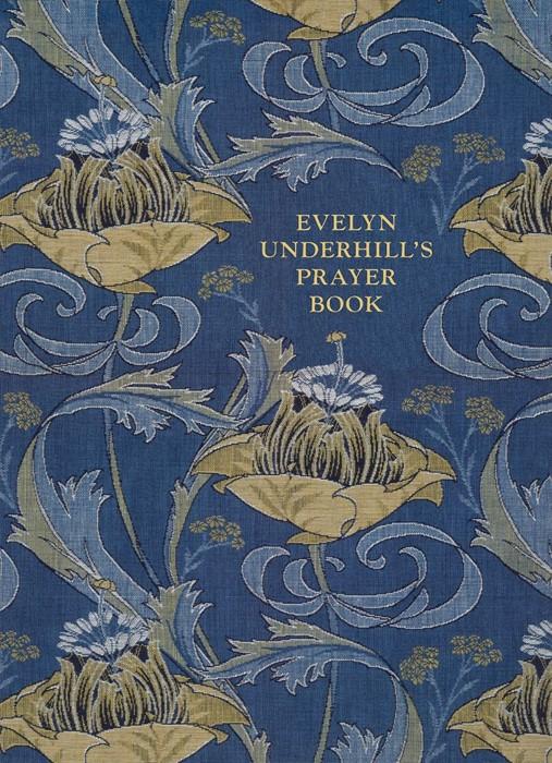 Evelyn Underhill's Prayer Book (Paper Back)