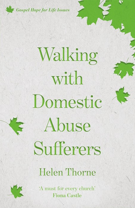 Walking With Domestic Abuse Sufferers (Paperback)