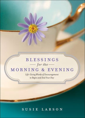 Blessings For Morning And Evening (Hard Cover)
