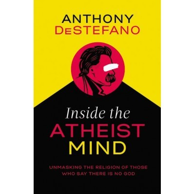 Inside The Atheist Mind (Hard Cover)
