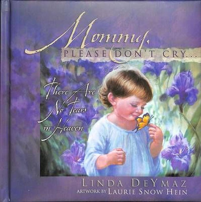 Mommy, Please Don'T Cry... (Hard Cover)
