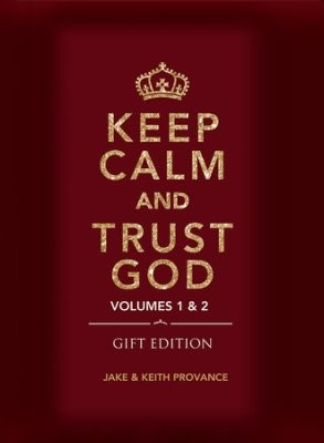 Keep Calm and Trust God (Gift Edition) (Hard Cover)