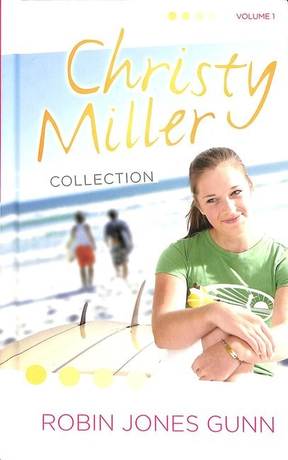 Christy Miller Collection Volume 1 (Hard Cover)