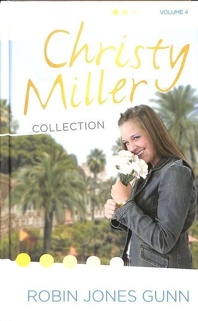 Christy Miller Collection Volume 4 (Hard Cover)