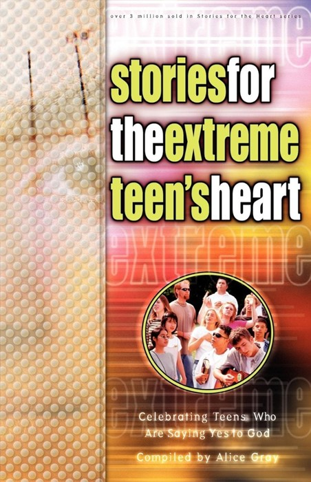 Stories For The Extreme Teen's Heart (Paperback)