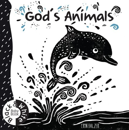 God's Animals: Black and White Baby Book (Board Book)